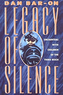 Legacy of Silence: Encounters with Children of the Third Reich