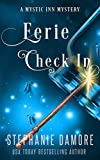 Eerie Check In: A Paranormal Cozy Mystery (Mystic Inn Mystery Book 2) (Kindle Edition)