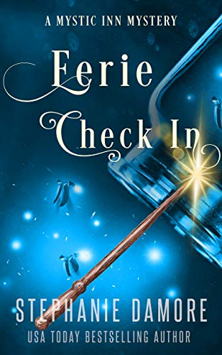 Eerie Check In: A Paranormal Cozy Mystery (Mystic Inn Mystery Book 2) by [Stephanie  Damore]