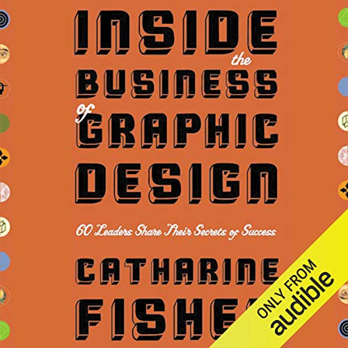 Inside the Business of Graphic Design audiobook cover art