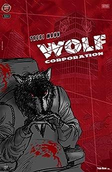 WOLF CORPORATION de [TREBI MANN, JAVIER TREVIÑO]
