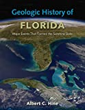 Geologic History of Florida: Major Events that Formed the Sunshine State