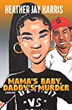 Mama's Baby, Daddy's Murder: A Shorty Book (Shorty Books 2)