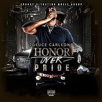 Honor Over Pride
