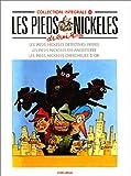 Les Pieds Nickelés, tome 23 - L'Intégrale