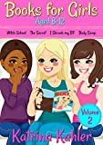 Books for Girls - 4 Great Stories for 8 to 12 year olds: