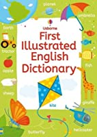 First Illustrated English Dictionary (Illustrated Dictionary) by Rachel Wardley(2016-03-01)