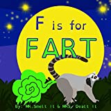 F is for FART: A rhyming ABC children's book about farting animals