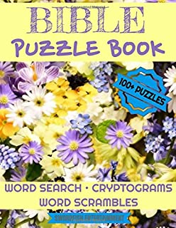 Bible Puzzle Book: 100+ Activities For Christians Word Search, Scrambles, Cryptograms