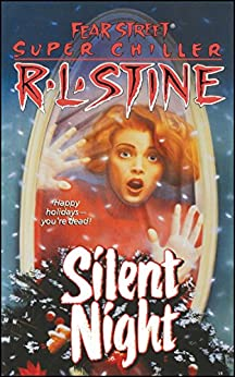 Silent Night: A Christmas Suspense Story (Fear Street Superchillers) by [R.L. Stine]
