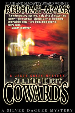 All the Dirty Cowards - Book #7 of the Jesus Creek Mystery