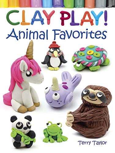 Compare Textbook Prices for Clay Play! Animal Favorites Dover Children's Activity Books  ISBN 9780486837918 by Taylor, Terry