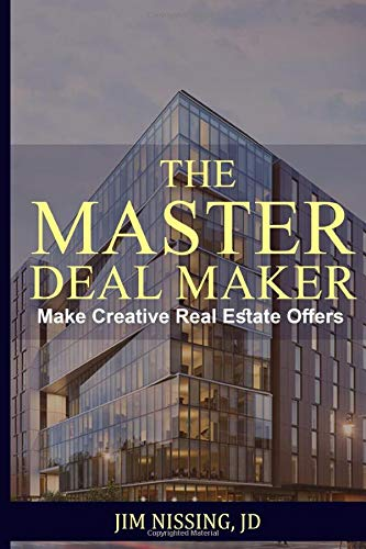 Real Estate Investing Books! - THE MASTER DEAL MAKER: Make Creative Real Estate Offers