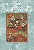 The Paintings of Korean Shaman Gods: History, Relevance and Role as Religious Icons (Renaissance Books Korean Literature)