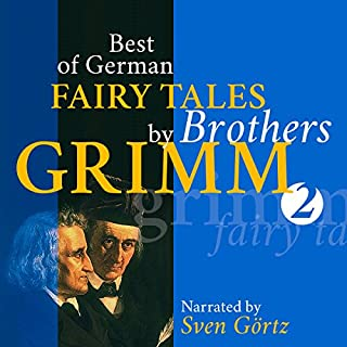 Best of German Fairy Tales by Brothers Grimm 2 Titelbild