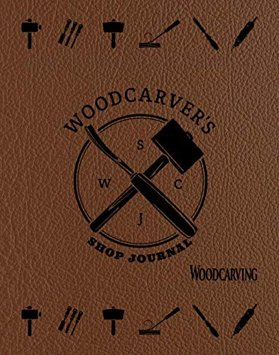 Compare Textbook Prices for Woodcarver's Shop Journal Quiet Fox Designs Log & Organize Your Woodcarving Projects, Sketches, Patterns, Tools, & Material Lists; Includes Handy Quick-Reference Tables & Fill-In Table of Contents First Edition ISBN 9781641780452 by Editors of Quiet Fox Designs