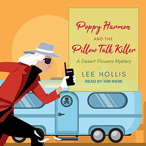 Poppy Harmon and the Pillow Talk Killer Audiobook By Lee Hollis cover art