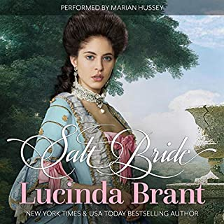 Salt Bride: A Georgian Historical Romance     Salt Hendon Series, Book 1              By:                                                                                                                                 Lucinda Brant                               Narrated by:                                                                                                                                 Marian Hussey                      Length: 12 hrs and 2 mins     7 ratings     Overall 4.4