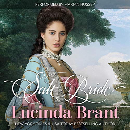 Salt Bride: A Georgian Historical Romance     Salt Hendon Series, Book 1              By:                                                                                                                                 Lucinda Brant                               Narrated by:                                                                                                                                 Marian Hussey                      Length: 12 hrs and 2 mins     43 ratings     Overall 4.5