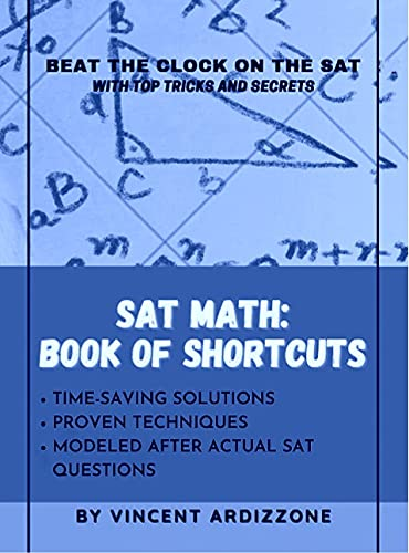 SAT Math Book of Shortcuts: Beat the Clock on the SAT