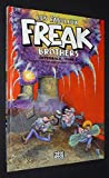 Les Fabuleux Freak Brothers, Tome 7