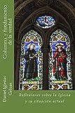 Columna y fundamento de la verdad: Reflexiones sobre la Iglesia y su situación actual