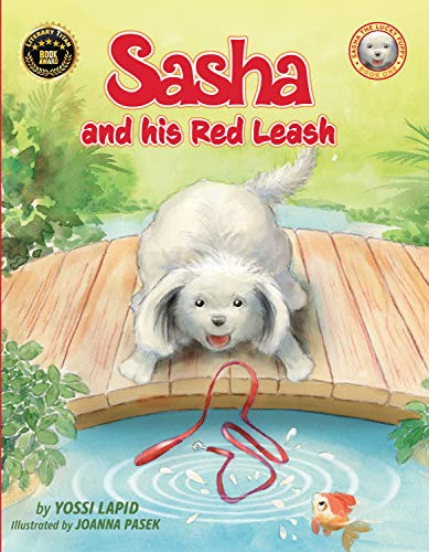Sasha and his Red Leash: A picture book about safety and fun for dogs lovers (The secret Diary of a Lucky Pup 1)