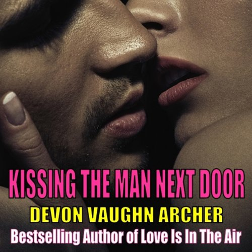Kissing The Man Next Door audiobook cover art