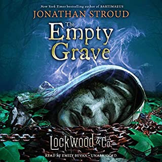 The Empty Grave     Lockwood & Co., Book 5              By:                                                                                                                                 Jonathan Stroud                               Narrated by:                                                                                                                                 Emily Bevan                      Length: 12 hrs and 41 mins     623 ratings     Overall 4.8