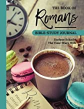 The Book of Romans: Bible-Study Journal