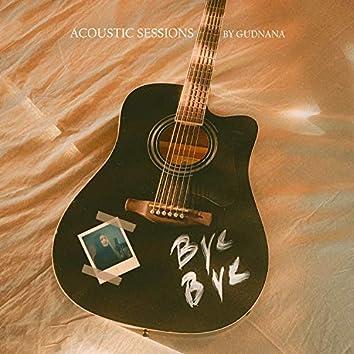 Bye Bye (Acoustic)