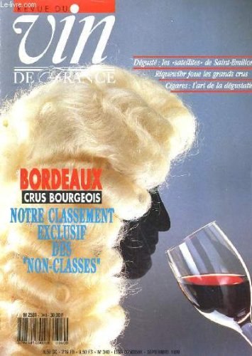 REVUE DU VIN DE FRANCE N°340. BORDEAUX CRUS BOURGEOIS / DEGUSTE: LES SATELLITES DE SAINT-EMILION 86.