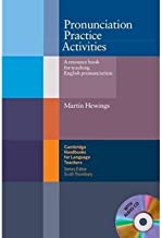 Pronunciation Practice Activities with Audio CD: A Resource Book for Teaching English Pronunciation (Cambridge Handbooks for Language Teachers)