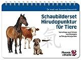 Schaubilderset Hirudopunktur für Tiere, Schweizer Ausgabe: Vorschläge zum Setzen von Blutegeln auf Akupunkturpunkte - Susanne Dr. med. vet. Hauswirth