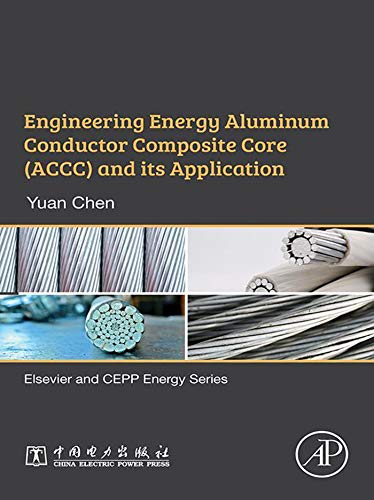 Engineering Energy Aluminum Conductor Composite Core (ACCC) and Its Application (English Edition)