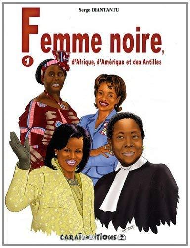Svart kvinne, fra Afrika, Amerika og Vestindia: bind 1