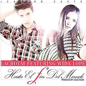 Hasta el Fin Del Mundo (feat. Wida Lopez)