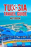 Tunisia Travel Guide Notebook: Notebook Journal  Diary/ Lined - Size 6x9 Inches 100 Pages