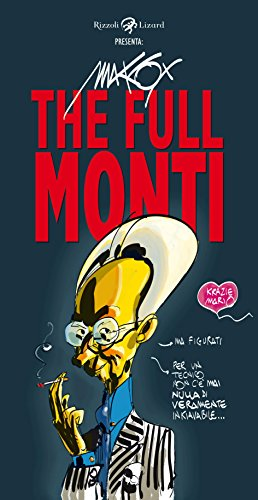 The full Monti (Italian Edition)