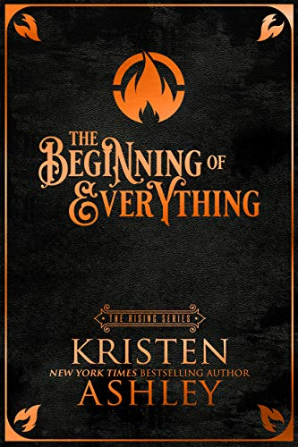 The Beginning of Everything (The Rising Book 1)