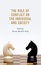 The Role of Conflict on the Individual and Society