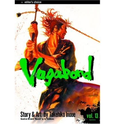 By Inoue, Takehiko [ Vagabond, Volume 13 (Original) ] [ VAGABOND, VOLUME 13 (ORIGINAL) ] Jun - 2004 { Paperback }