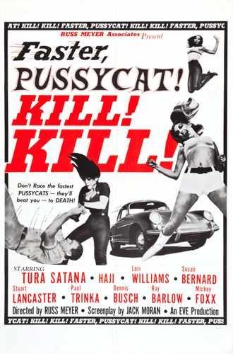 Faster Pussycat Kill Kill Poster 02 Photo A4 10x8 Poster Print