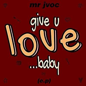 Give U Love Baby EP