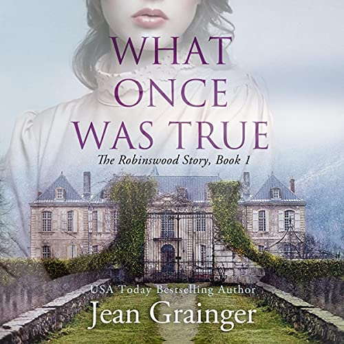 What Once Was True Audiobook By Jean Grainger cover art