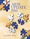 AIDS Update 1999: An Annual Overview of Acquired Immune Deficiency Syndrome