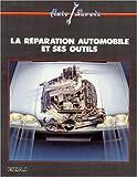 La réparation automobile et ses outils