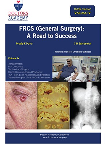FRCS (General Surgery): The Road to Success (Electronic Edition) (Volume 4): Volume 4