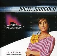 Novo Millenium by Ivete Sangalo (2005-06-16)
