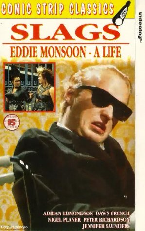 Comic Strip Classics - Slags / Eddie Monsoon - A Life